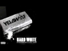 Yelawolf - Hard White (Up In The Club) (feat. Lil Jon)