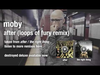 Moby - After (The Loops Of Fury)audio