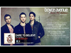 Boyce Avenue - Dare To Believe (Official Song & Lyrics) on iTunes