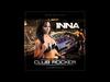 INNA - Club Rocker (Remix by Play&Win)
