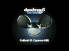 deadmau5 - Failbait (feat. Cypress Hill)