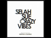 Selah Sue - Crazy Vibes (Street Remix) (feat. Nekfeu (1995) et Guizmo)