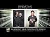 Breathe Carolina - Blackout (Big Chocolate Remix)