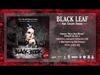 07 - BLACK LEAF - Jamil feat Giuann Shadai (BLACK BOOK MIXTAPE hosted Vacca DON)
