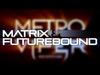 Matrix & Futurebound - Annie Mac Minimix (May 2012)