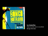 Bongo Botrako - La mancha