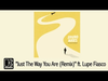 Bruno Mars - Just The Way You Are (Remix) (feat. Lupe Fiasco)