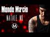 Mondo Marcio - Natale No - OFFICIAL PROMO