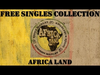 Ziggy Marley - Africa Land | Free Singles Collection