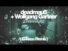 deadmau5 + Wolfgang Gartner - Channel 42 (Eekkoo Remix)