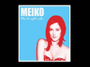 Meiko - Good Looking Loser