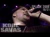 Kool Savas - Splash! 2008 #19/21: Essah (OfficialLive-Video 2008)