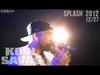 Kool Savas - Splash! - 2012 #12/27: Rapfilm (OfficialLive-Video 2012)