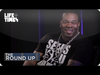 Busta Rhymes - The Round Up With Shaheem Reid