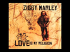 Ziggy Marley - Love Is My Religion (Acoustic) | Love Is My Religion