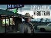 Jason Aldean - Night Train (Audio Only)