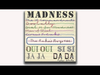 Madness - Never Knew Your Name (Oui Oui Si Si Ja Ja Da Da Track 2)