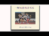 Madness - Prospects (Keep Moving Track 11)