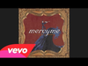 MercyMe - No More No Less