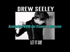 Drew Seeley - Let It Go!