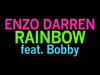 Enzo Darren - Rainbow (Official Cover Song) (feat. Bobby)