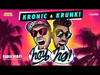 Kronic & Krunk! - Hey Ho (Radio Mix)