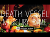 Death Vessel - Mercury Dime