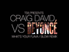 Craig David - What's Your Flava/Beyonce Blow Remix
