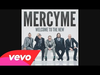 MercyMe - Dear Younger Me