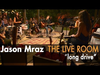 Jason Mraz - Long Drive (Live @ Mraz Organics' Avocado Ranch)