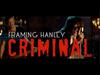 Framing Hanley - Criminal