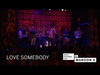 Maroon 5 - Love Somebody (Amex EveryDay LIVE)