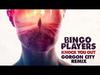 Bingo Players - Knock You Out (Gorgon City Remix)
