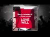 Ferry Corsten - Love Will (Greenflash Remix) (feat. Duane Harden)