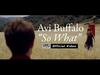 Avi Buffalo - So What