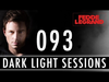 Fedde Le Grand - Dark Light Sessions 093