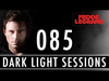 Fedde Le Grand - Dark Light Sessions 085