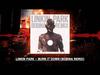Linkin Park - Burn it Down (Bobina Remix)