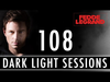 Fedde Le Grand - Dark Light Sessinos 108