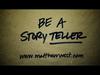 Matthew West - Be a StoryTELLER