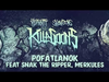 KILLAKIKITT - POFÁTLANOK (feat. SNAK THE RIPPER, MERKULES (PRODUCED BY SNOWGOONS)