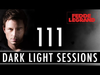 Fedde Le Grand - Dark Light Sessions 111