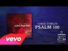 Chris Tomlin - Psalm 100 (Lyrics & Chords)