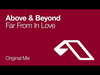 Above & Beyond - Far From In Love