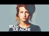 Selah Sue - Alone (Video Lyrics)