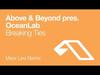 Above & Beyond pres. OceanLab - Breaking Ties (Maor Levi Remix)