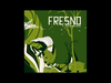Fresno - 03 - Experiência (O Rio A Cidade A Árvore)