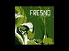 Fresno - 02 - Onde Está (O Rio A Cidade A Árvore)