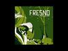 Fresno - 11 - Outra Vez (O Rio A Cidade A Árvore)