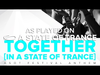 Armin van Buuren - Together (In A State Of Trance) (David Gravell Remix) (ASOT696)